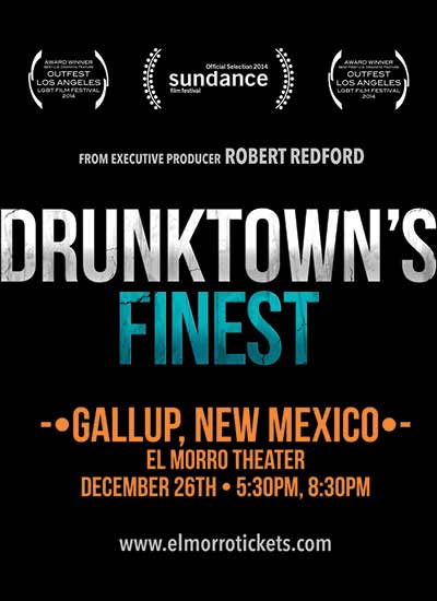 'Drunktown's Finest' returns to Gallup for extended shows