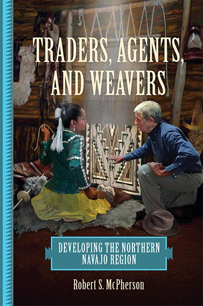 Traders Agents and Weavers book cover by Robert S. McPherson