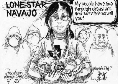 Lone Star Navajo. Woman wearing mask and basket full of corn, SPAM and Cheese telling Texans, my people have lived through disasters and survived. So will you.